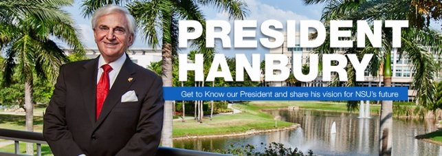 President Hanbury...Get to know our President and share his vision for NSU's future.