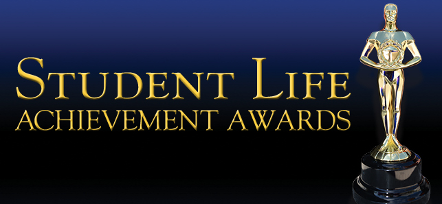 The Student Life Achievement Awards