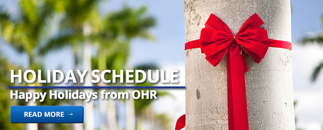 Holiday Schedule - Happy Holidays from OHR